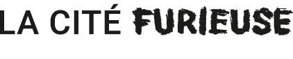 Logo Cité Furieuse